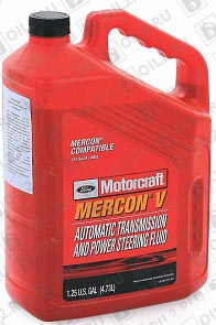Купить Трансмиссионное масло FORD Motorcraft Mercon V Automatic Transmission and Power Steering Fluid 4,73 л.
