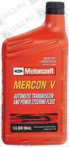 Купить Трансмиссионное масло FORD Motorcraft Mercon V Automatic Transmission and Power Steering Fluid 0,946 л.