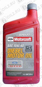 Купить FORD Motorcraft 15W-40 Super Duty Diesel Motor Oil 0,946 л.